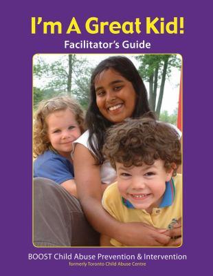 I'm a Great Kid Facilitator's Guide 9781897187333