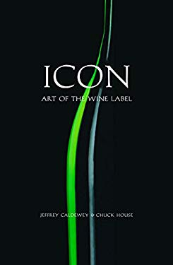Icon: Art of the Wine Label 9781891267307