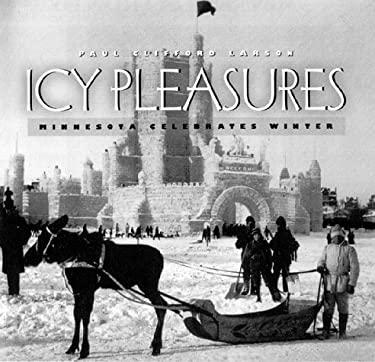 Icy Pleasures: Minnesota Celebrates Winter