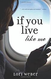 If You Live Like Me 7734143