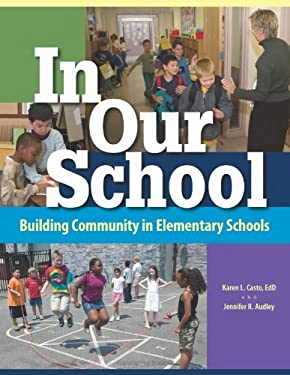 In Our School: Building Community in Elementary Schools 9781892989253