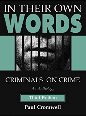 In_Their_Own_Words_Criminals_on_Crime