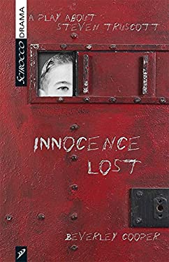 Innocence Lost: A Play about Steven Truscott 9781897289365