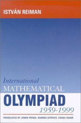 International Mathematical Olympiad, 1959-1999 9781898855484