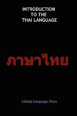Introduction to the Thai Language 9781897367162