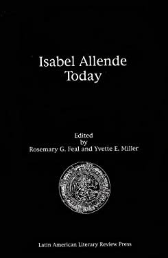 Isabel Allende Today: An Anthology of Essays 9781891270154