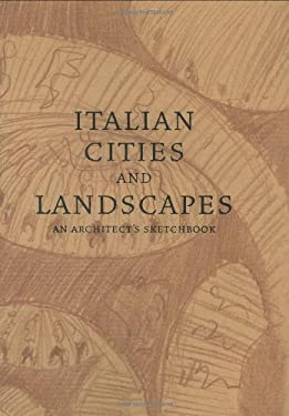 Italian Cities and Landscapes 9781890449322