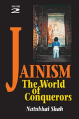 Jainism: The World of Conquerors (Volume 2) 9781898723318