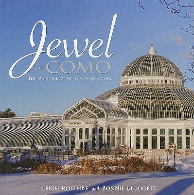 Jewel of Como: The Marjorie McNeely Conservatory 9781890434793