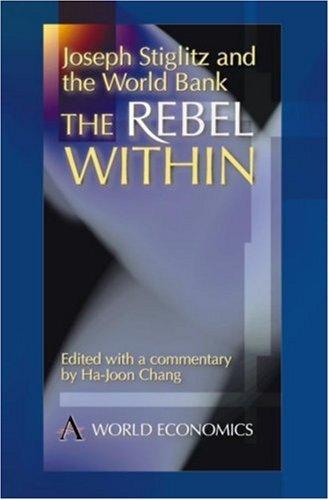Joseph Stiglitz and the World Bank 9781898855538