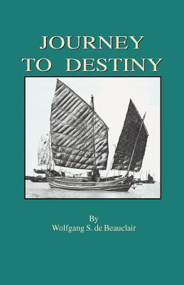 Journey to Destiny 9781893652828