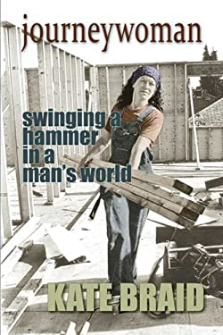 Journeywoman: A Carpenter's Story 9781894759878