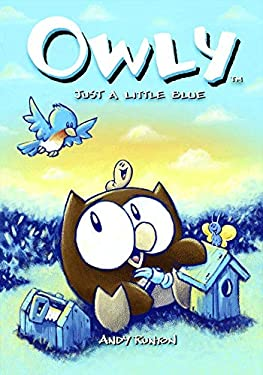 Owly Volume 2: Just a Little Blue 9781891830648