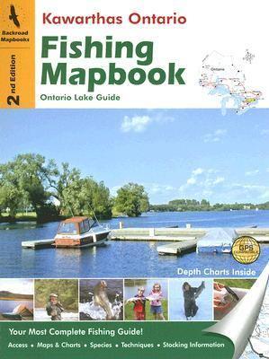 Kawarthas Ontario Fishing Mapbook: Ontario Lake Guide 9781894556927