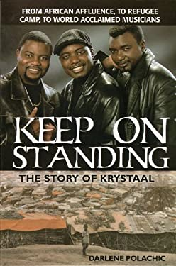Keep on Standing: The Story of Krystaal 9781894860376