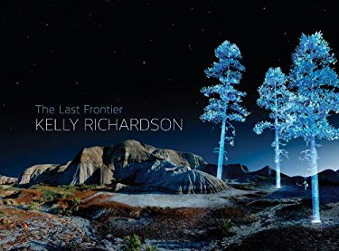 Kelly Richardson: The Last Frontier 9781894699570