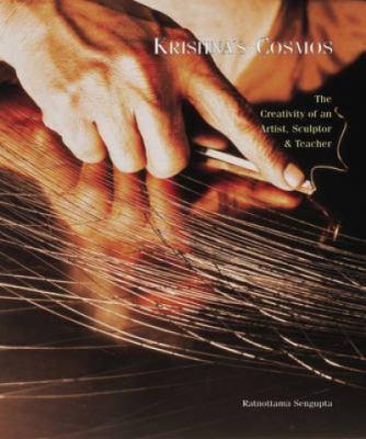 Krishna's Cosmos: The Creativity of an Artsist, Sculptor & Teacher 9781890206543