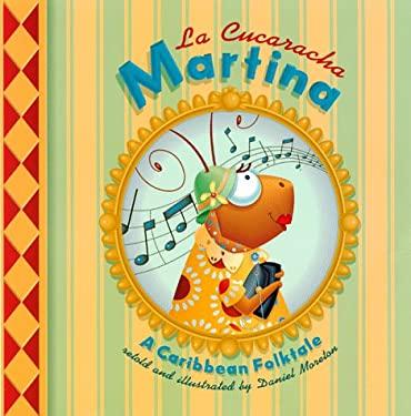 La Cucaracha Martina: A Caribbean Folktale 9781890515034