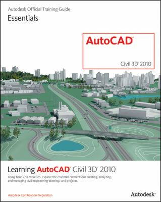 Learning AutoCAD Civil 3D 2010 9781897177778