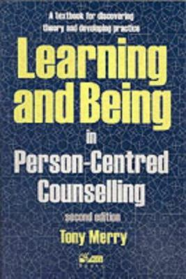 Learning and Being in Person-Centred Counselling 9781898059530