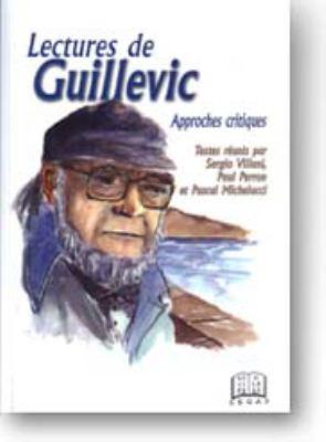 Lectures de Guillevich: Approches Critiq 9781894508353