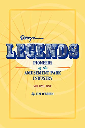 Legends: Pioneers of the Amusement Park Industry 9781893951136