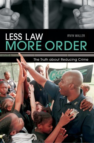 Less Law, More Order: The Truth about Reducing Crime 9781897453032