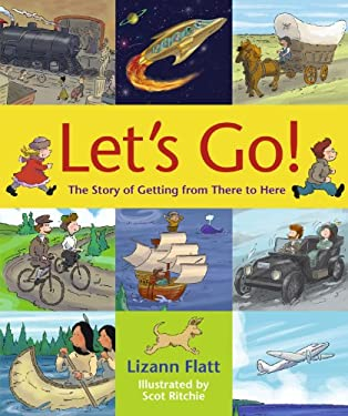 Let's Go! : The Story of Getting from There to Here