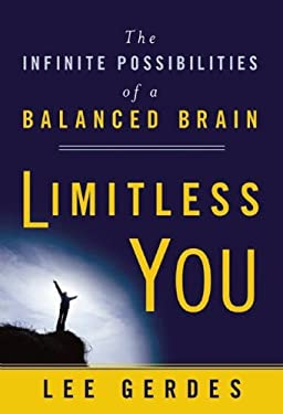 Limitless You: The Infinite Possibilities of a Balanced Brain 9781897238585