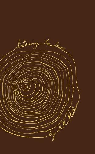 Listening to Trees 9781897126332