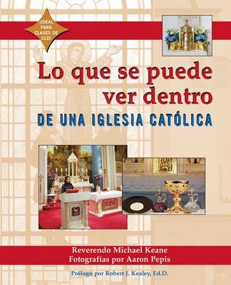 Lo Que Se Puede Ver Dentro de Una Iglesia Catolica 9781893361669