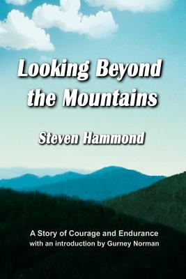 Looking Beyond the Mountains 9781893239715