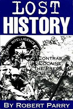 Lost History: Contras, Cocaine, the Press & 'Project Truth' 9781893517004