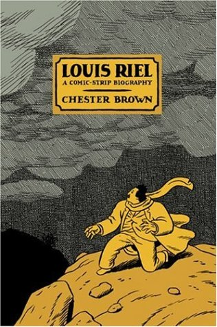 Louis Riel: A Comic-Strip Biography 9781894937894