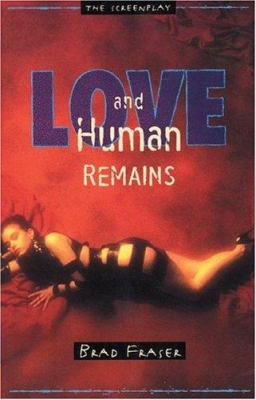 Love and Human Remains: Unidentified Human Remains and the True Nature of Love 9781896300047