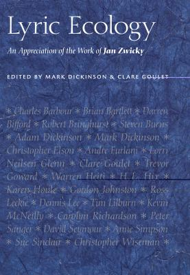 Lyric Ecology: An Appreciation of the Work of Jan Zwicky 9781897151778
