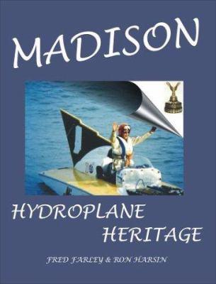 Madison -- Hydroplane Heritage 9781892216533