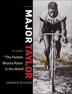 Major Taylor: The Fastest Bicycle Rider in the World 9781892495655