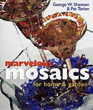 Marvelous Mosaics for Home & Garden 9781895569728