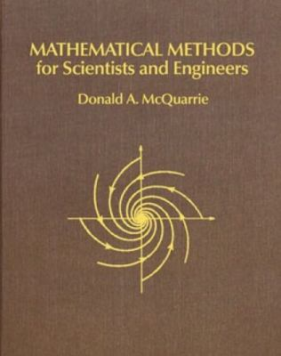 Mathematical Methods for Scientists and Engineers 9781891389290