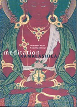 Meditation: The Buddhist Way of Tranquillity and Insight 9781899579051