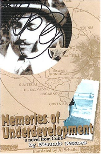 Memories of Underdevelopment: A Novel from Cuba 9781891270185