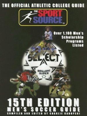Men's Soccer Guide: The Official Athletic College Guide 9781893588288