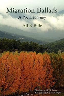Migration Ballads: A Poet's Journey 9781891386398