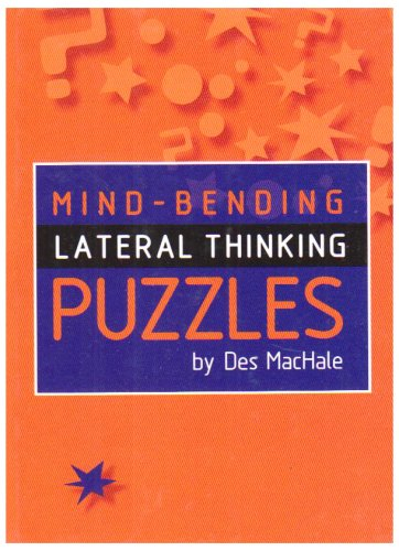 Mind-Bending Lateral Thinking Puzzles 9781899712236