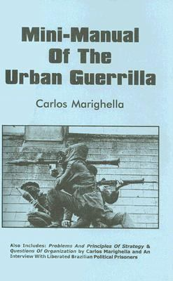 Mini-Manual of the Urban Guerrilla 9781894925020