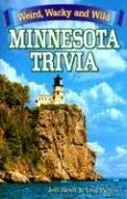 Minnesota Trivia: Weird, Wacky and Wild 9781897278338
