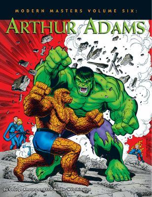 Modern Masters Volume 6 Arthur Adams 9781893905542