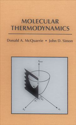 Molecular Thermodynamics by John Simon, Donald McQuarrie - Reviews ...