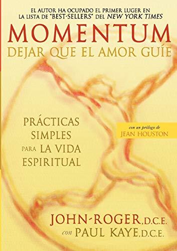 Momentum: Dejar Que El Amor Guie 9781893020245